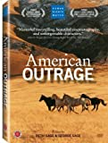 American Outrage by FIRST RUN FEATURES by George Gage Beth Gage