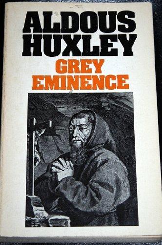 Eminence Garden - Grey Eminence by Aldous Huxley (1982-08-26)