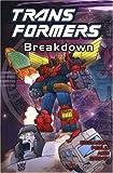 Transformers, Vol. 5: Breakdown