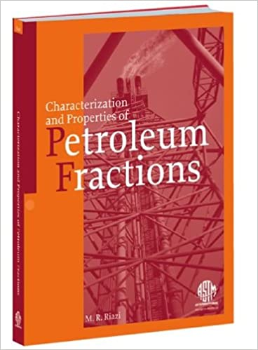 Characterization and properties of petroleum fractions mr riazi characterization and properties of petroleum fractions mr riazi m r riazi 9780803133617 amazon books fandeluxe Images