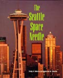 The Seattle Space Needle (Building America)