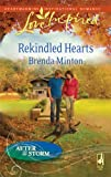 Rekindled Hearts (Love Inspired : After the Storm)