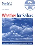 North U Weather for Sailors, Bill Biewenga, 097446760X
