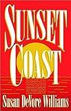 Sunset Coast, Susan D. Williams, 0891078541