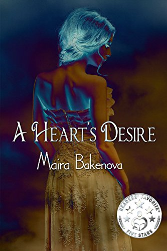 Book: A Heart's Desire by Maira Bakenova