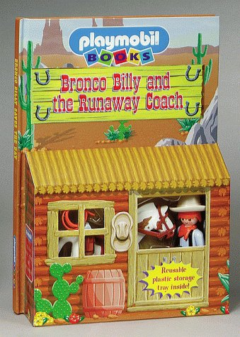 Bronco Billy and  the Runaway Coach : Playmobil Play Stables Series by Brand: Readers Digest
