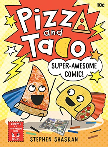 Book Cover: Pizza and Taco: Super-Awesome Comic!