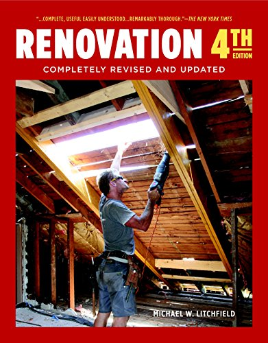 Renovation 4th Edition: Completely Revised and Updated by [Litchfield, Michael W.]