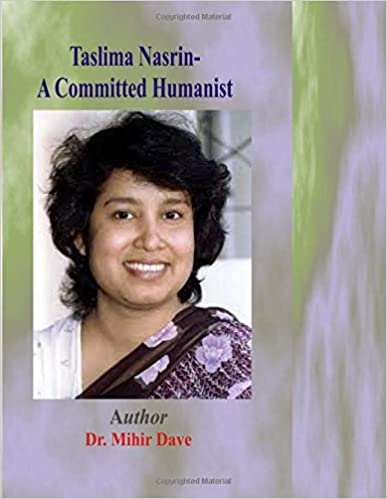 Taslima Nasrin- A Committed Humanist