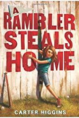 A Rambler Steals Home Hardcover