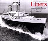 Liners, Nick Yapp and Hulton Getty Picture Collection Staff, 3829028628