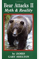 Myth /& reality Bear attacks II