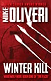 Front cover for the book Winter Kill by Mike Oliveri