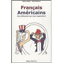 Français américains : ces différences qui nous rapprochent