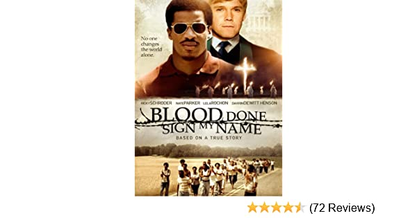 blood done sign my name movie online free