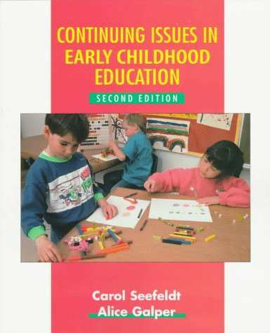 Continuing Issues in Early Childhood Education (2nd Edition)