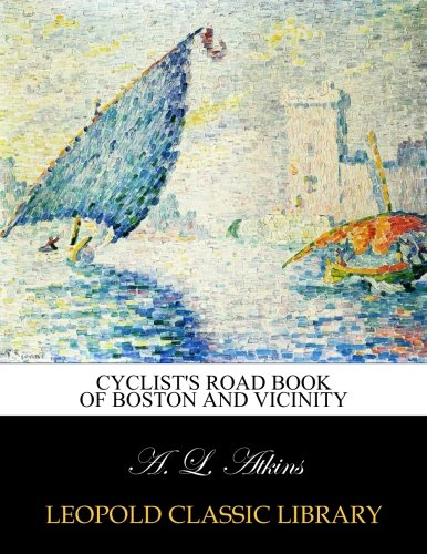 Cyclist's road book of Boston and vicinity pdf