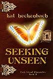 Seeking Unseen (Toch Island Chronicles) (Volume 2)