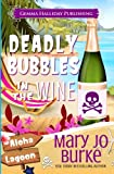 Deadly Bubbles in the Wine (Aloha Lagoon Mysteries) (Volume 4)