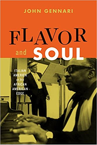 Flavor and Soul: Italian America at Its African American