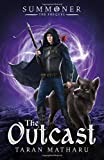 The Outcast (The Summoner Trilogy)
