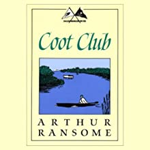 Coot Club: Swallows and Amazons Series Audiobook by Arthur Ransome Narrated by Allison Larkin