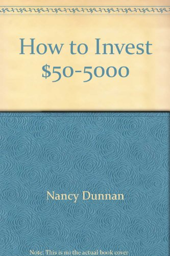 How to Invest $50-$5000: The Small Investor's Step-By-Step, Dollar-By-Dollar Plan for Low-Risk, High-Return Investing (NFPA, NFPA 99 Health Care Facilities)