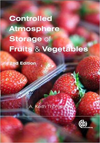 controlled atmosphere storage of fruits and vegetables 2nd edition