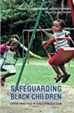 img - for Safeguarding Black Children: Good Practice in Child Protection book / textbook / text book