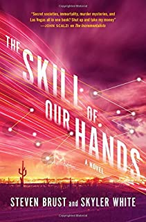 Book Cover: The Skill of Our Hands