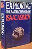 Exploring the Earth and the Cosmos, Isaac Asimov, 0517546671