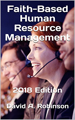 [Ebook] Faith-Based Human Resource Management: 2018 Edition<br />[T.X.T]