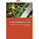 NEUROBIOLOGIE DU STRESS (LA)