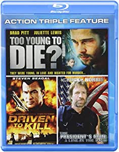 Action Triple Feature: Driven to Kill/To Young to Die?/President's Man: A Line in the Sand [Blu-ray]