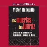 Las muertes de juarez [The Dead Women of Juarez (Texto Completo)] | Victor Ronquillo