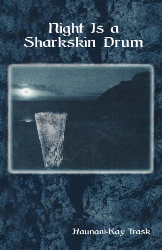 Night is a Sharkskin Drum (Talanoa: Contemporary Pacific Literature) (Collection Sharkskin)
