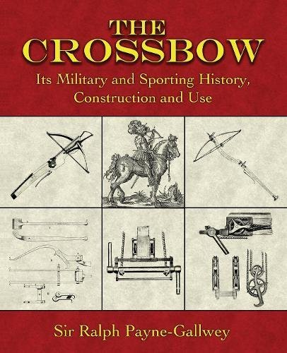 crossbow mediaeval and modern military and sporting free pdf