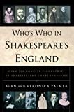 img - for Who's Who in Shakespeare's England [Paperback] [1999] (Author) Alan Palmer, Veronica Palmer book / textbook / text book