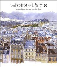Les toits de Paris par Fabrice Moireau
