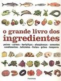 capa de O Grande Livro dos Ingredientes