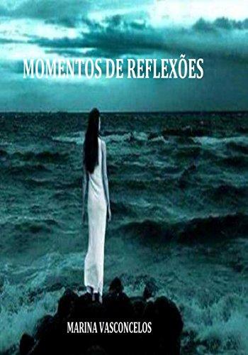 Momentos de Reflexão (Portuguese Edition)