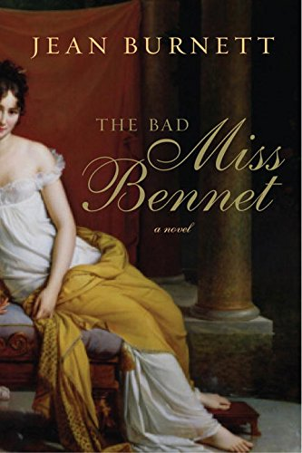 The Bad Miss Bennet: A Novel (Pride and Prejudice)