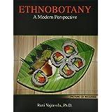 Ethnobotany: A Modern Perspective
