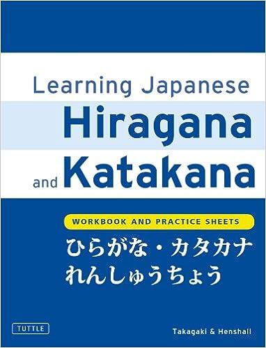 Learning Japanese Hiragana and Katakana: Workbook and