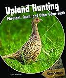 Upland Hunting, Sloan MacRae, 1448813735