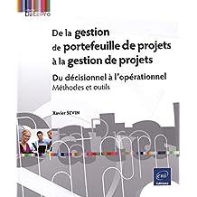De la gestion de portefeuille de projets à la gestion de projets