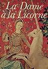 La Dame à la Licorne par Erlande-Brandenburg