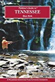 Flyfisher's Guide to Tennessee, Don Kirk, 1932098968