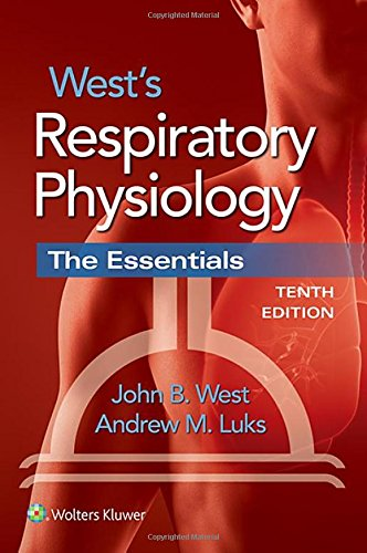 Wests Respiratory Physiology  The Essentials