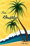 Kuta Bubbles, Alan Brayne, 1605941980